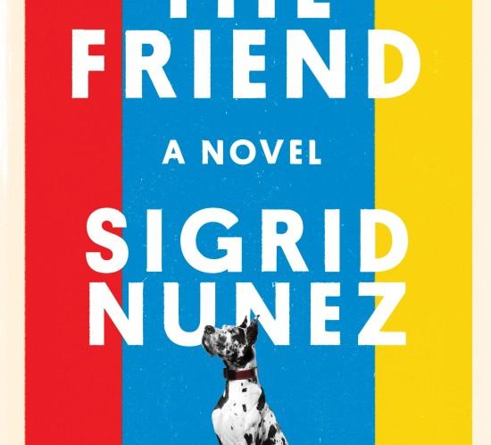 The Friend by Sigrid Nunez - High Res